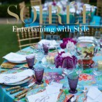 Soiree: Entertaining with Style by Danielle Rollins