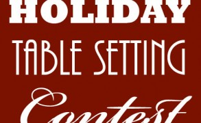 Holiday Table Setting Contest – Win a $250 Gift Certificate from Gracious Style!