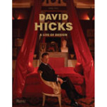 David Hicks: A Life of Design | Gracious Style